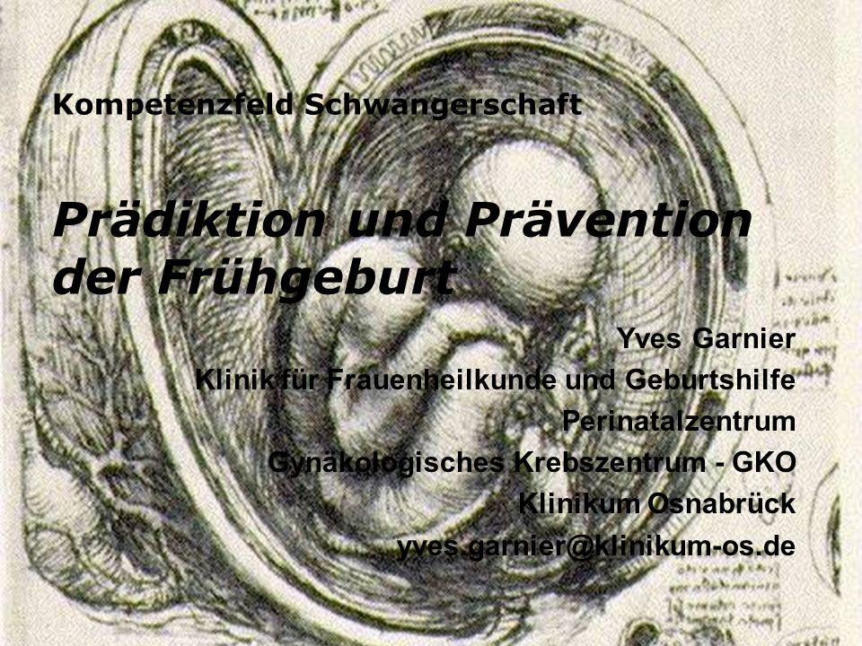 Prävention & Therapie der drohenden Frühgeburtlichkeit Fazit für die Praxis Risikoaufklärung Keimdiagnostik, Nativpräparat 12.-14.