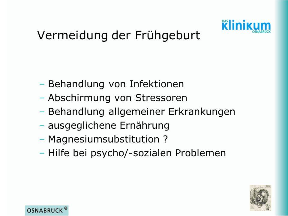 –Behandlung von Infektionen –Abschirmung von Stressoren –Behandlung allgemeiner Erkrankungen –ausgeglichene Ernährung –Magnesiumsubstitution ? –Hilfe