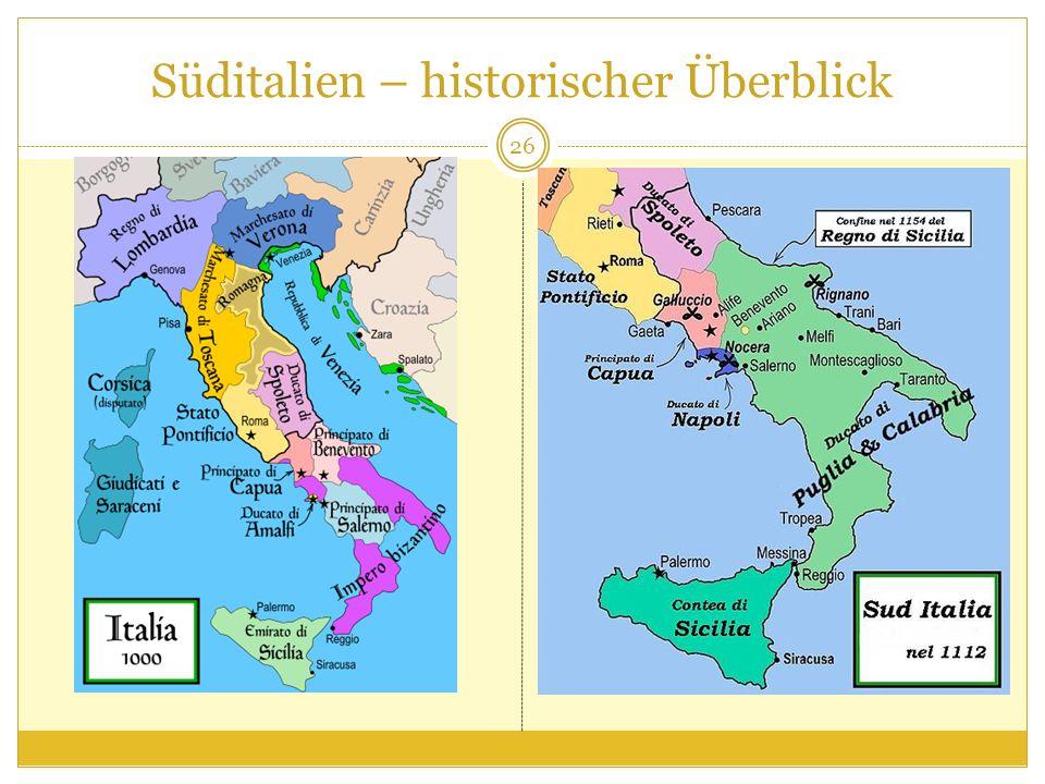 Süditalien – historischer Überblick 26