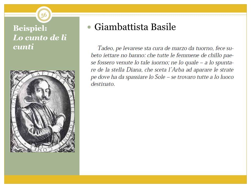 Beispiel: Lo cunto de li cunti Giambattista Basile 56