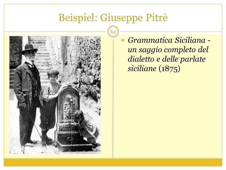 Beispiel: Giuseppe Pitrè Grammatica Siciliana - un saggio completo del dialetto e delle parlate siciliane (1875) 62