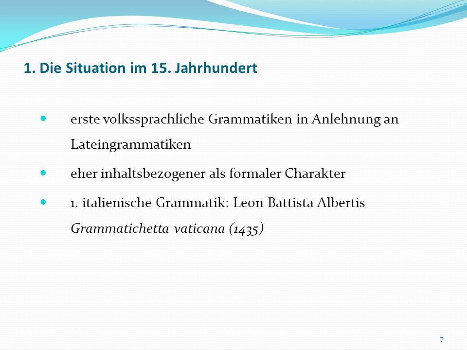 Die Questione della lingua Die Hauptvertreter der wichtigsten Strömungen 18