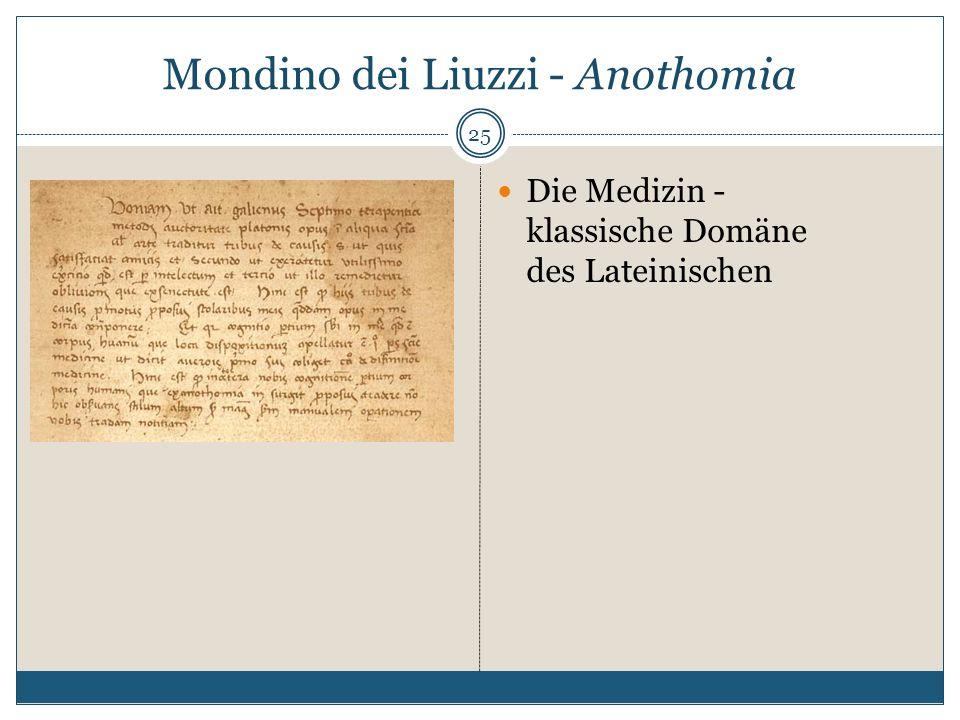 Mondino dei Liuzzi - Anothomia 25 Die Medizin - klassische Domäne des Lateinischen