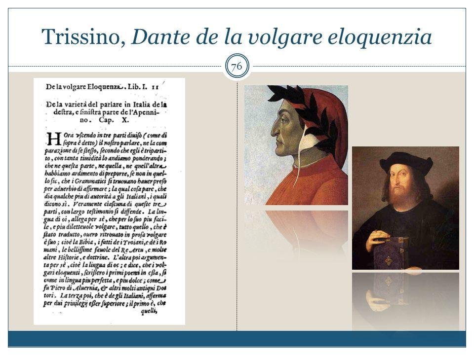 Trissino, Dante de la volgare eloquenzia 76