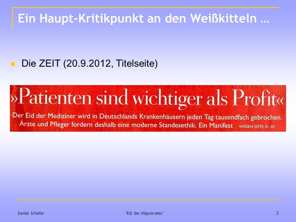 Ein Haupt-Kritikpunkt an den Weißkitteln … Daniel Schäfer