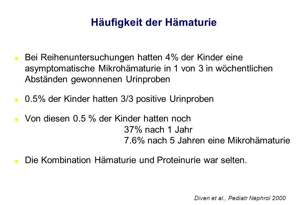 Benigne familiäre Hämaturie Definition:Isolierte asymptomatische, familiäre Mikrohämaturie 10% intermittierende Makrohämaturie selten leichte Proteinurie (<1 g/m²/Tag) Prävalenz:39% der Kinder mit persistierender Mikrohämaturie bis zu 5% der Bevölkerung Erbgang: In der Regel autosomal dominant, Chromosom 2, Kollagendefekte (COL4A3/COL4A4)