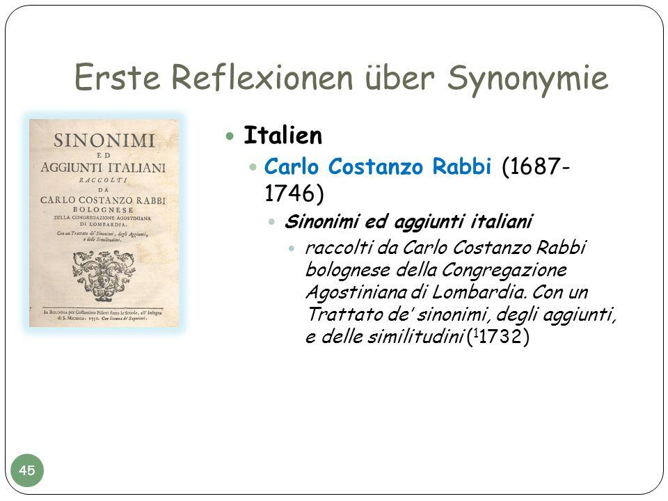 Erste Reflexionen über Synonymie Italien Carlo Costanzo Rabbi (1687- 1746) Sinonimi ed aggiunti italiani raccolti da Carlo Costanzo Rabbi bolognese de