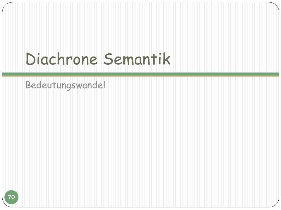 Diachrone Semantik Bedeutungswandel 70