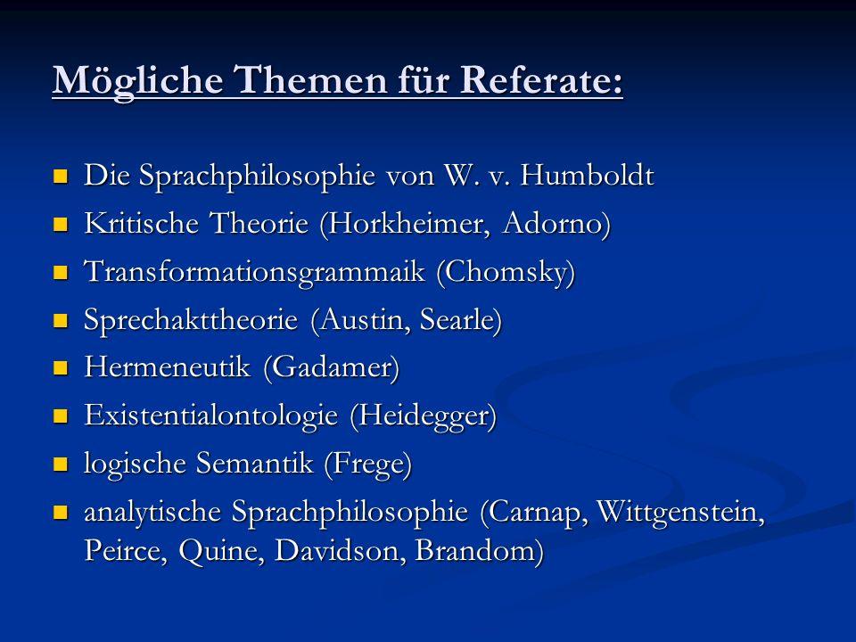 Mögliche Themen für Referate: Transzendentalpragmatik (Apel) Transzendentalpragmatik (Apel) epistemische Wahrheitssemantik (Dummett) epistemische Wahrheitssemantik (Dummett) inferentielle Semantik (Sellars) inferentielle Semantik (Sellars)