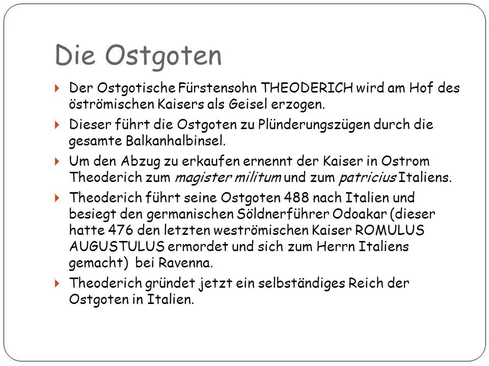 Der Ostgotische Fürstensohn THEODERICH wird am Hof des öströmischen Kaisers als Geisel erzogen. Dieser führt die Ostgoten zu Plünderungszügen durch di