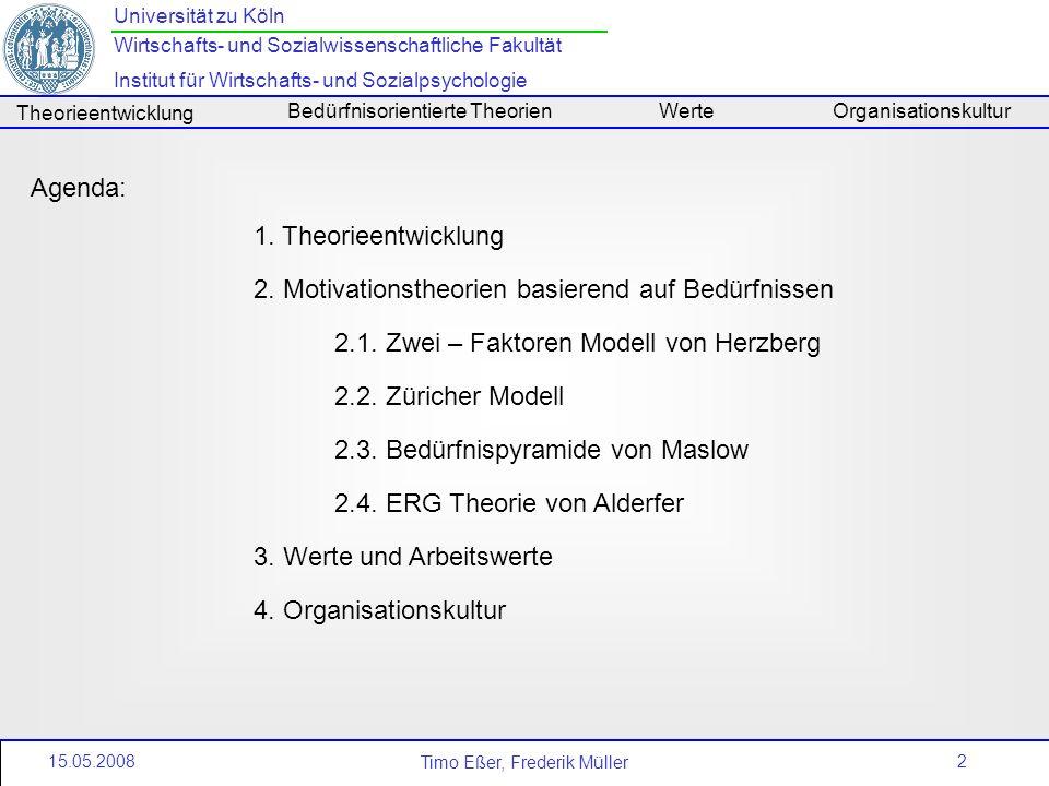 2 Universität zu Köln Wirtschafts- und Sozialwissenschaftliche Fakultät Institut für Wirtschafts- und Sozialpsychologie Timo Eßer, Frederik Müller The