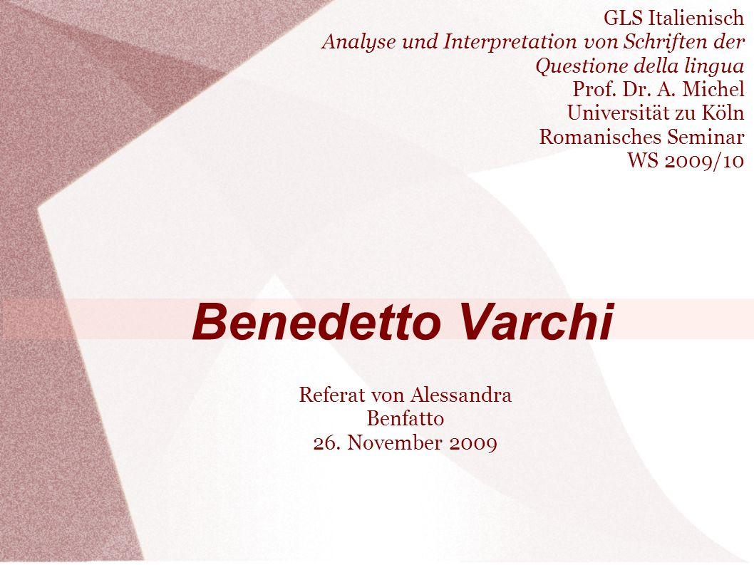 GLS Italienisch Analyse und Interpretation von Schriften der Questione della lingua Prof.