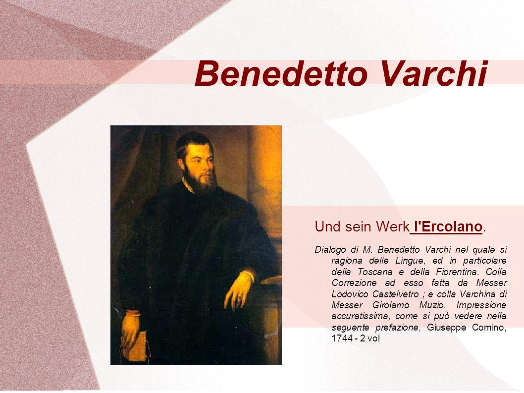 Benedetto Varchi Und sein Werk l Ercolano. Dialogo di M.