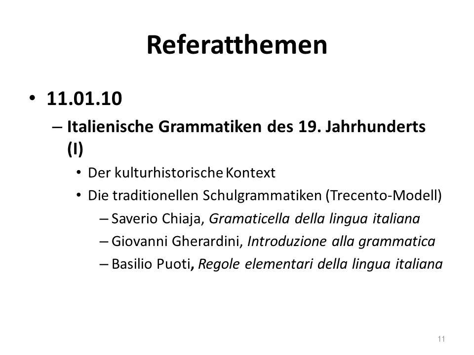 Referatthemen 11.01.10 – Italienische Grammatiken des 19.