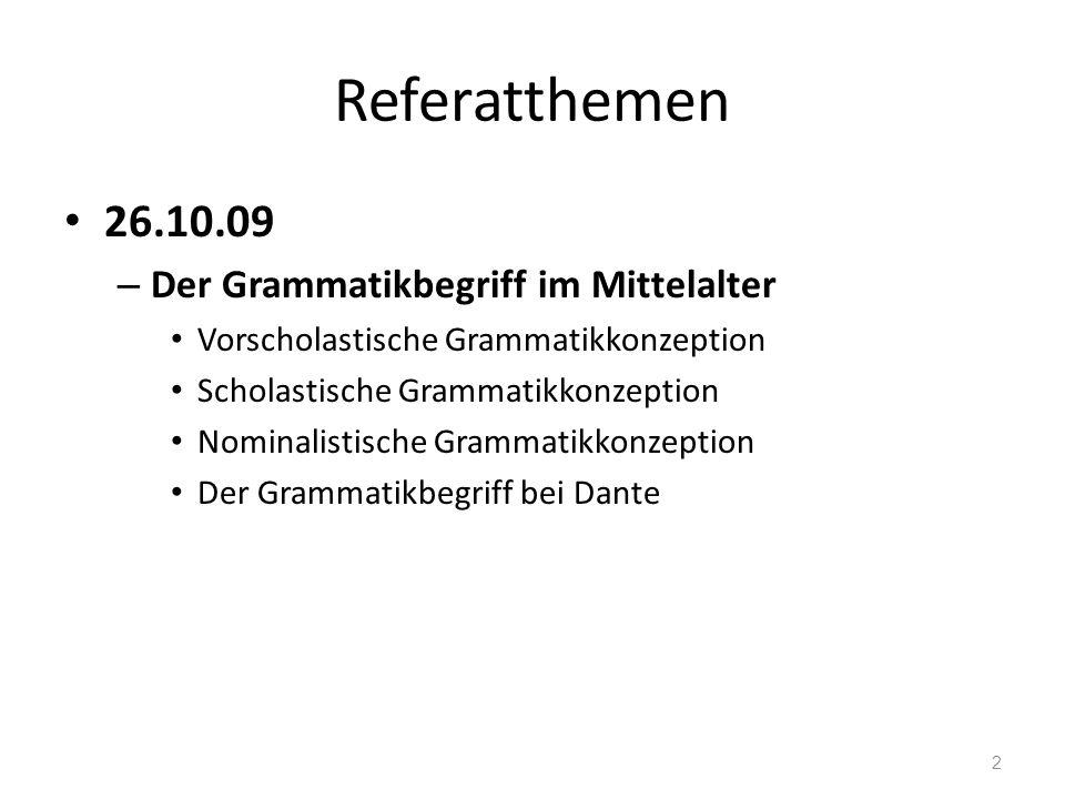 Referatthemen 02.11.09 – Der Grammatikbegriff in der frühen Neuzeit (15.