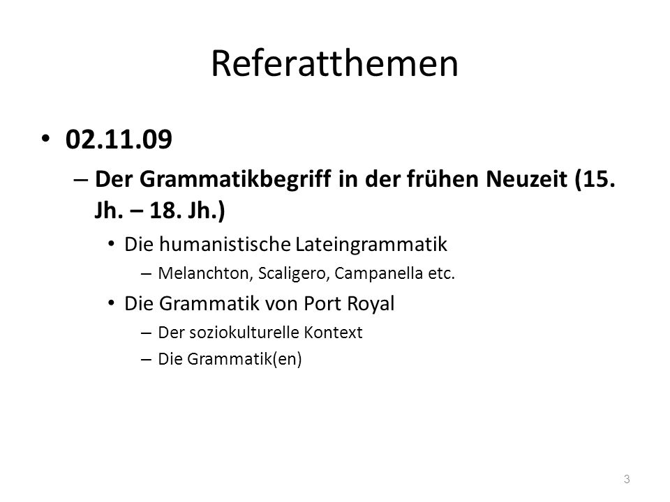 Referatthemen 09.11.09 – Der Beginn der italienischen Grammatikographie im 15.