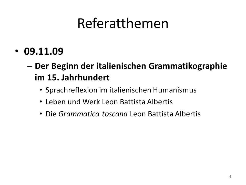 Referatthemen 16.11.09 – Italienische Grammatiken des 16.