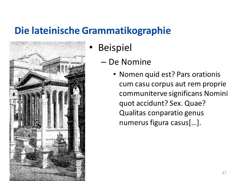 Die lateinische Grammatikographie Beispiel – De Nomine Nomen quid est.