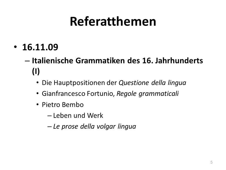 Referatthemen 23.11.09 – Italienische Grammatiken des 16.
