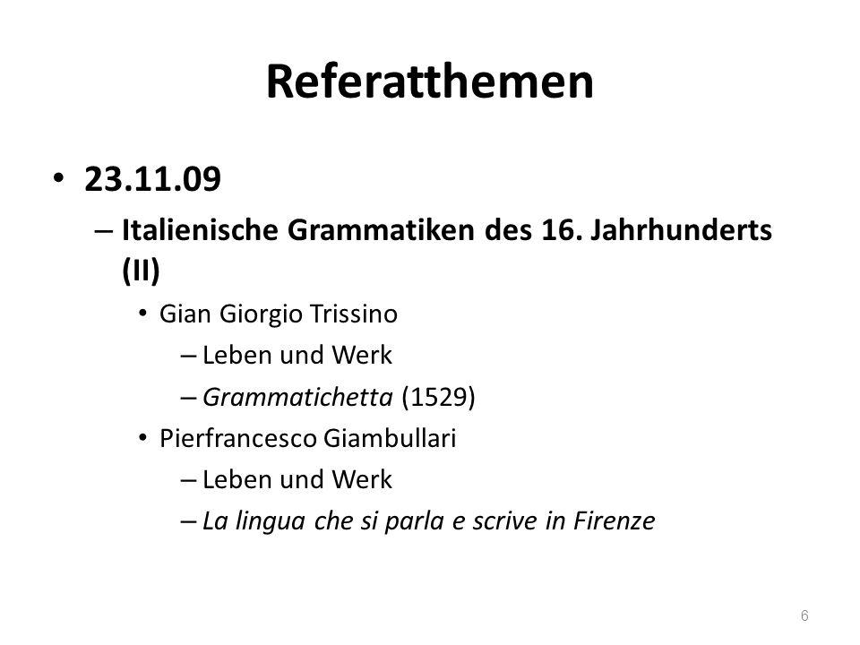 Referatthemen 30.11.09 – Italienische Grammatiken des 17.