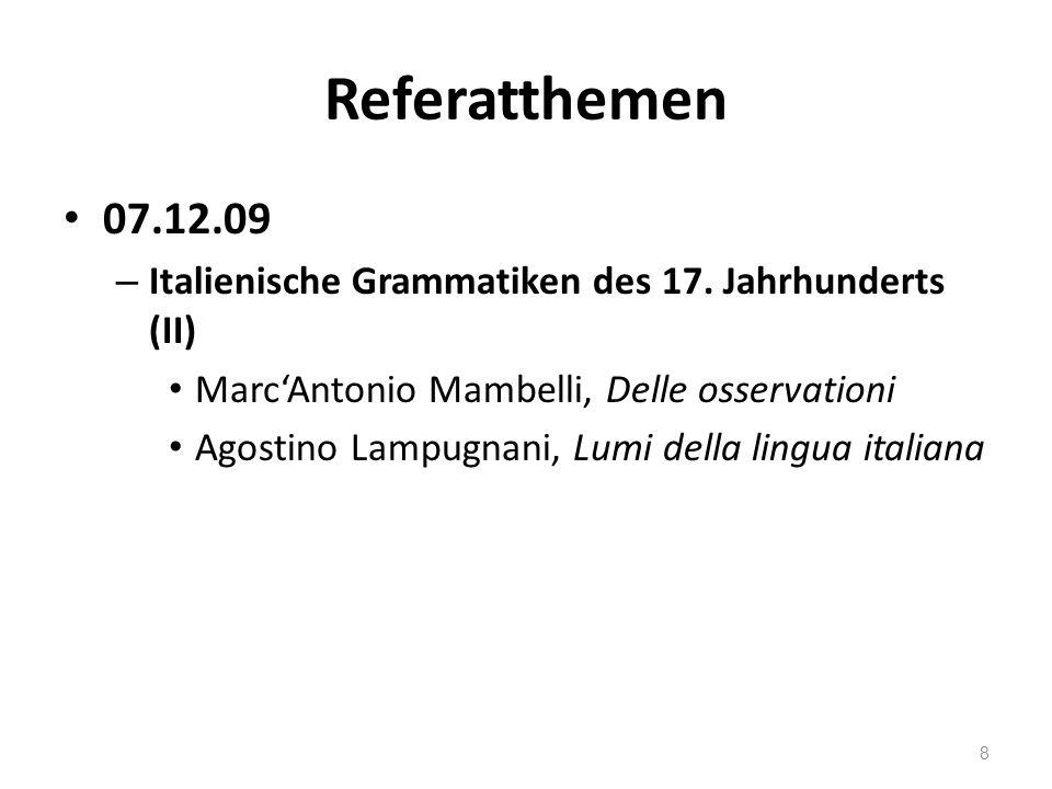 Referatthemen 07.12.09 – Italienische Grammatiken des 17.