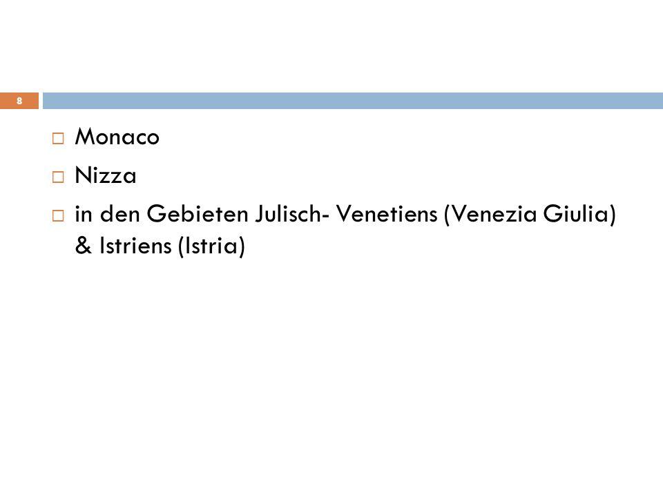 Monaco Nizza in den Gebieten Julisch- Venetiens (Venezia Giulia) & Istriens (Istria) 8