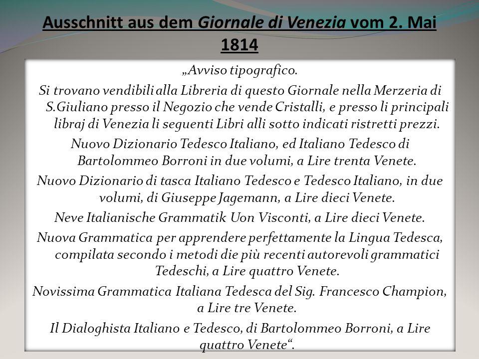 Ausschnitt aus dem Giornale di Venezia vom 2. Mai 1814 Avviso tipografico. Si trovano vendibili alla Libreria di questo Giornale nella Merzeria di S.G