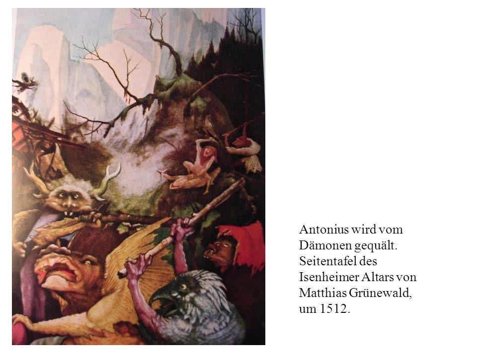 Antonius wird vom Dämonen gequält. Seitentafel des Isenheimer Altars von Matthias Grünewald, um 1512.