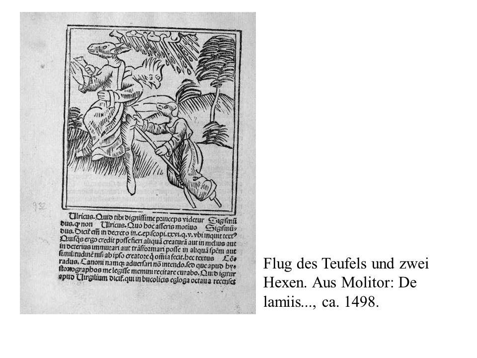 Flug des Teufels und zwei Hexen. Aus Molitor: De lamiis..., ca. 1498.