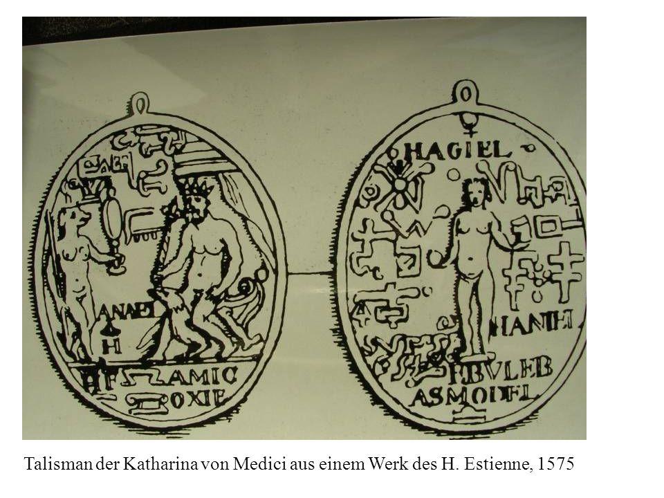 Talisman der Katharina von Medici aus einem Werk des H. Estienne, 1575