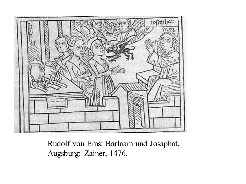 Rudolf von Ems: Barlaam und Josaphat. Augsburg: Zainer, 1476.