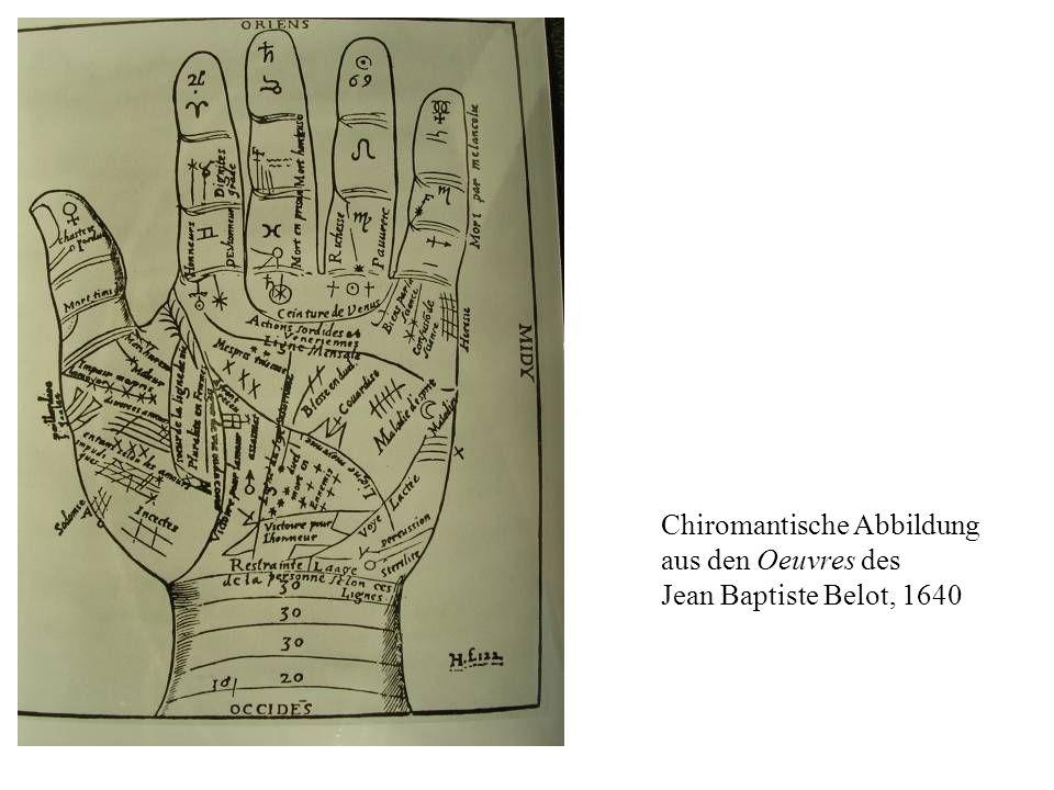 Chiromantische Abbildung aus den Oeuvres des Jean Baptiste Belot, 1640