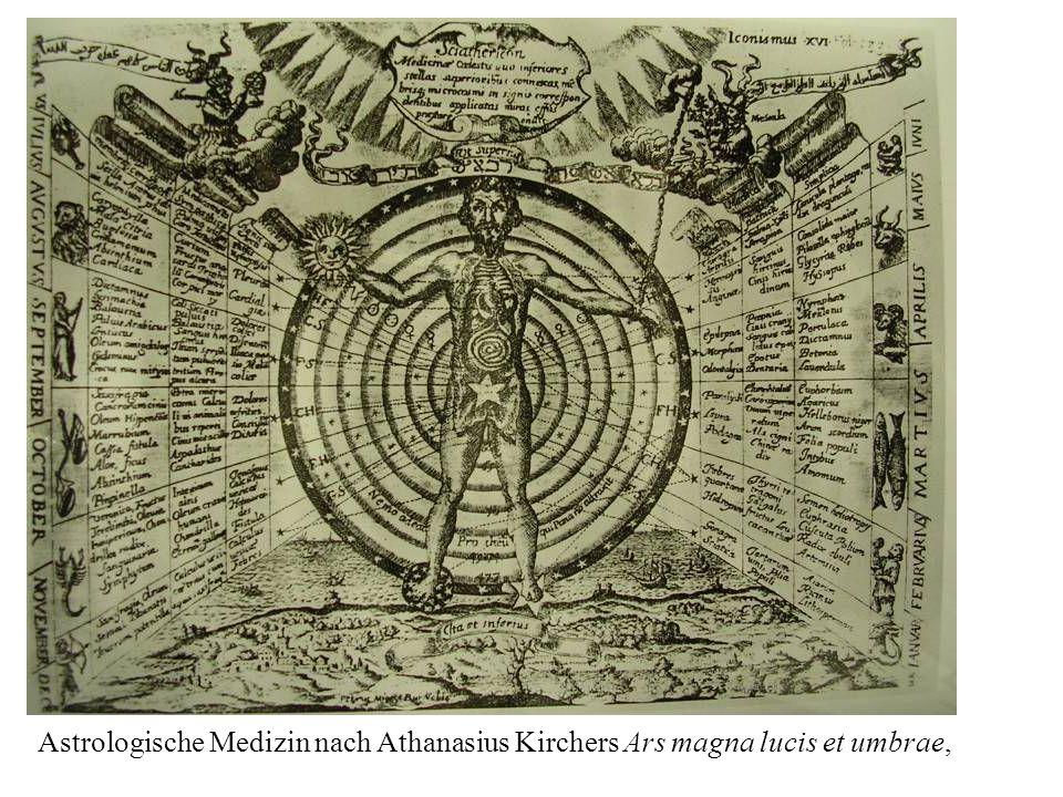 Astrologische Medizin nach Athanasius Kirchers Ars magna lucis et umbrae,