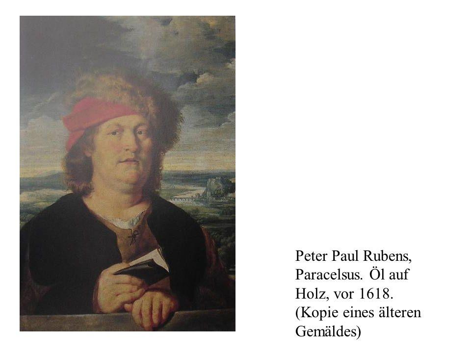 Peter Paul Rubens, Paracelsus. Öl auf Holz, vor 1618. (Kopie eines älteren Gemäldes)