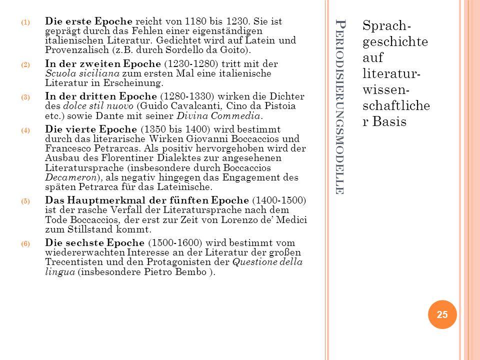 P ERIODISIERUNGSMODELLE Sprach- geschichte auf literatur- wissen- schaftliche r Basis (1) Die erste Epoche reicht von 1180 bis 1230. Sie ist geprägt d