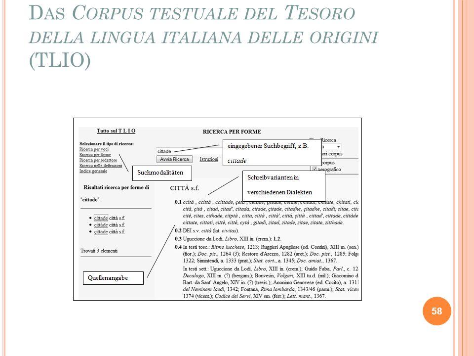 D AS C ORPUS TESTUALE DEL T ESORO DELLA LINGUA ITALIANA DELLE ORIGINI (TLIO) 58
