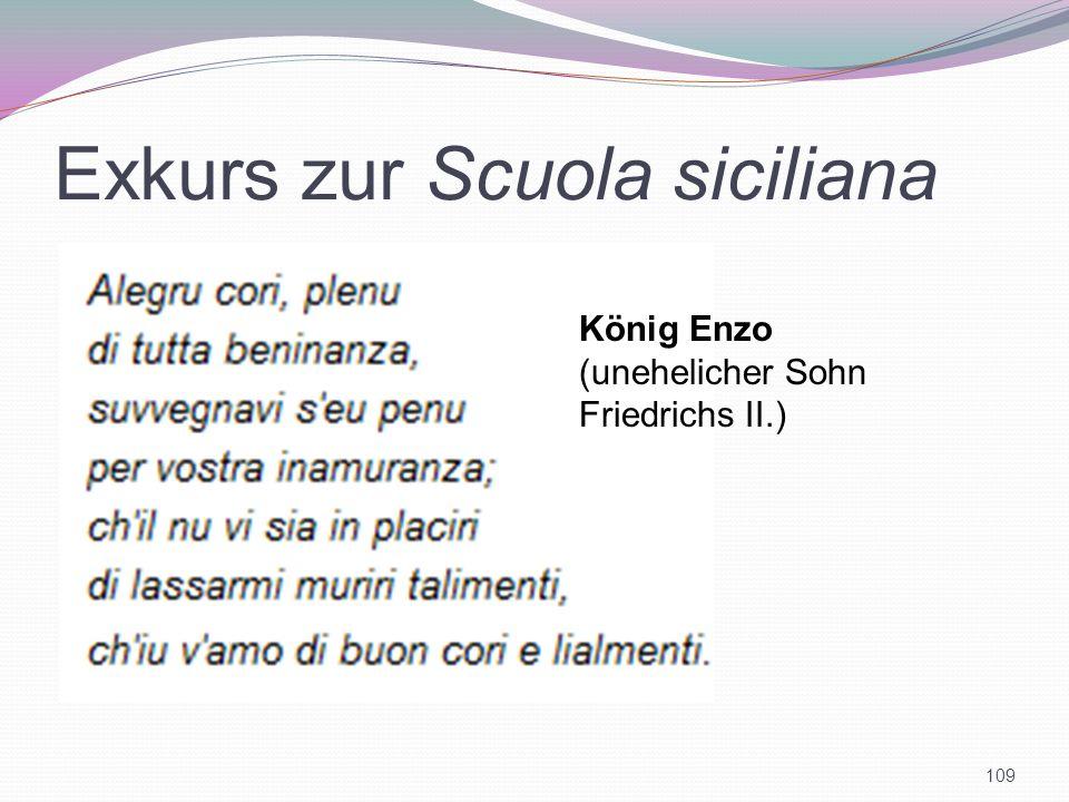 Exkurs zur Scuola siciliana 109 König Enzo (unehelicher Sohn Friedrichs II.)