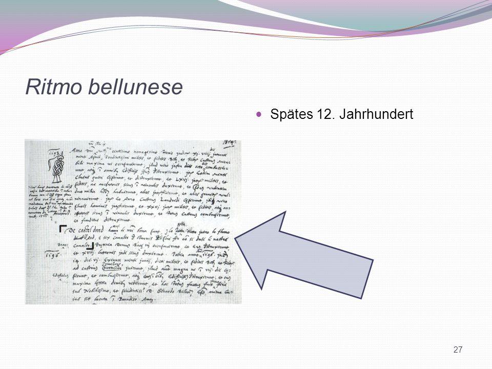 Ritmo bellunese Spätes 12. Jahrhundert 27
