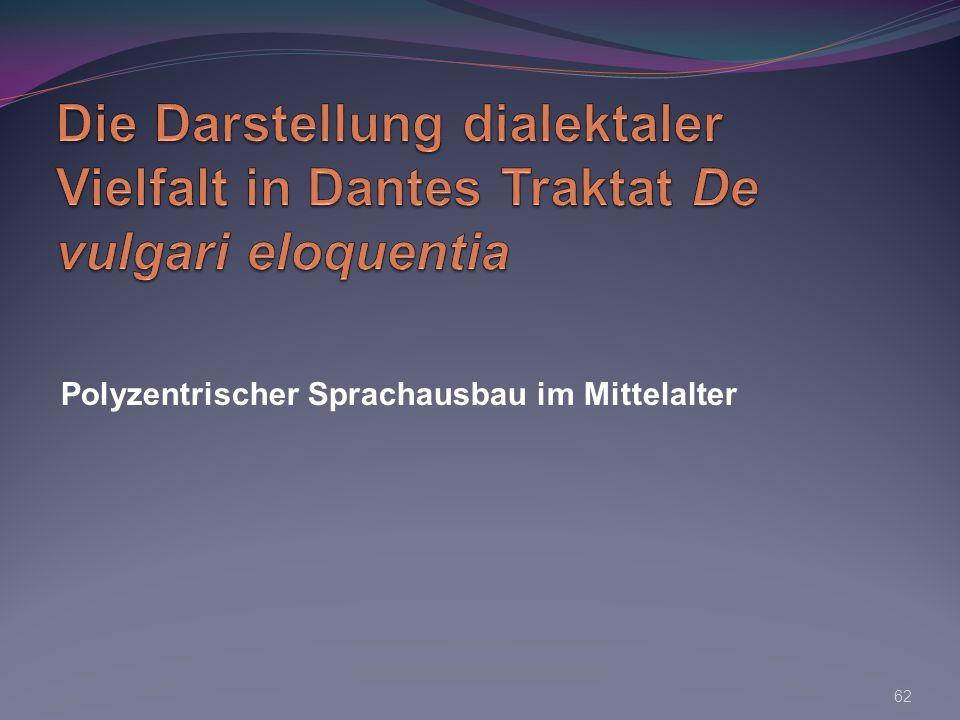 Polyzentrischer Sprachausbau im Mittelalter 62