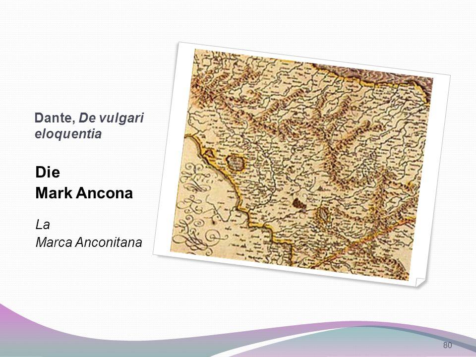 Dante, De vulgari eloquentia Die Mark Ancona La Marca Anconitana 80