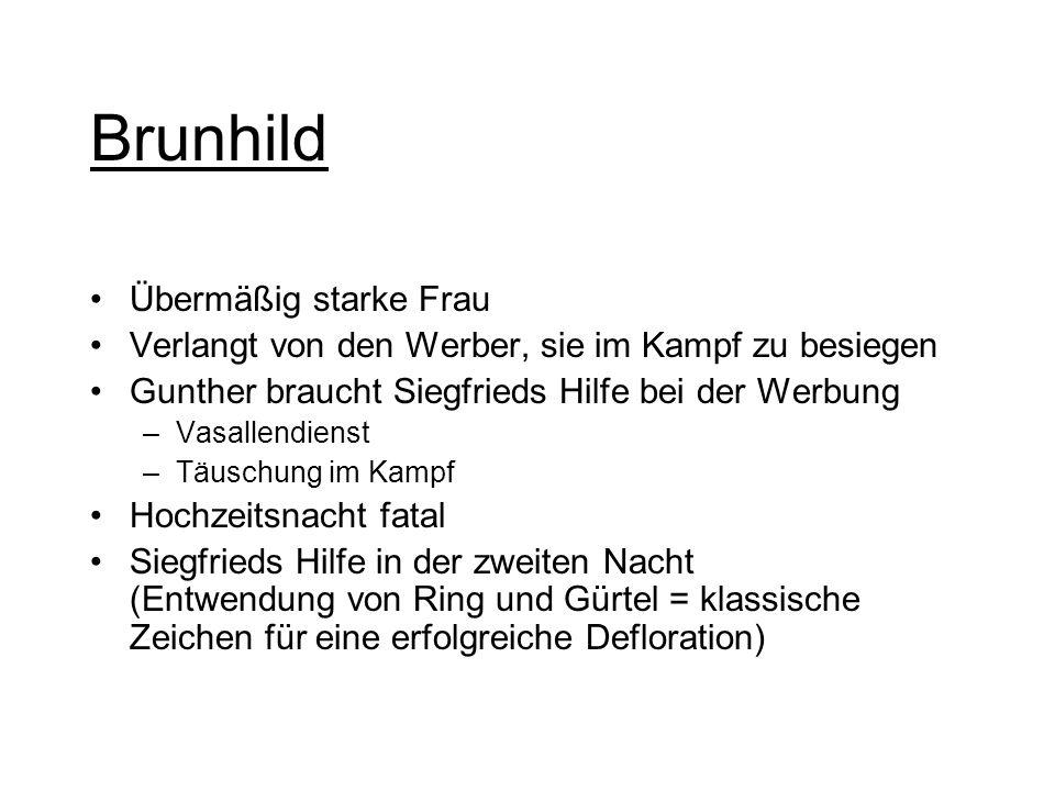 Siegfried in Xanten Unbezwingbarer Held Ausgestattet mit wundersamen Hilfsmitteln: -Tarnkappe -Schwert Balmung -Legendärer Nibelungenschatz (Hort) -Un