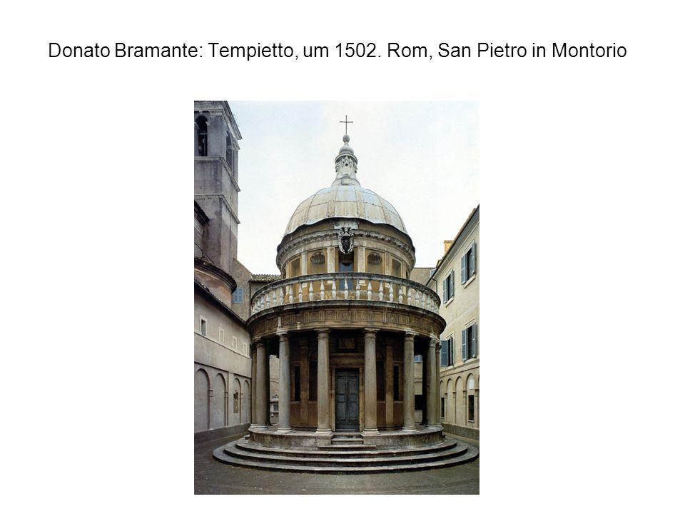Donato Bramante: Tempietto, um 1502. Rom, San Pietro in Montorio