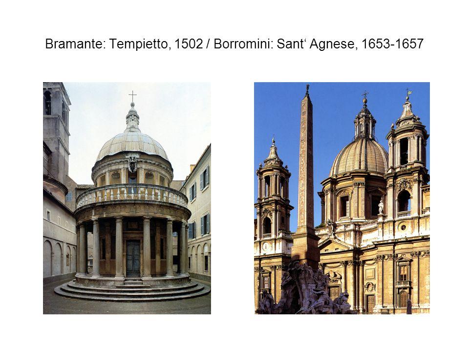 Bramante: Tempietto, 1502 / Borromini: Sant Agnese, 1653-1657