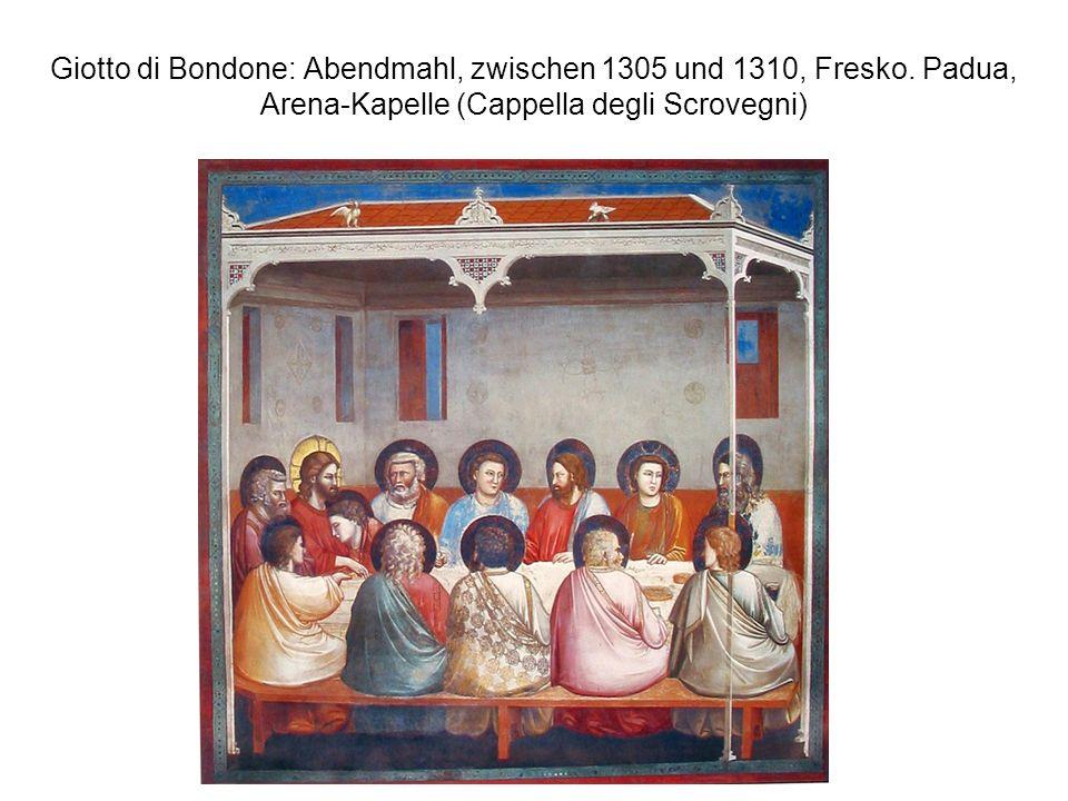 Giotto di Bondone: Abendmahl, zwischen 1305 und 1310, Fresko. Padua, Arena-Kapelle (Cappella degli Scrovegni)