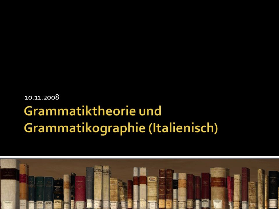 Linguistische Grammatiktheorien des 20.Jahrhunderts Funktionale Grammatik (it.