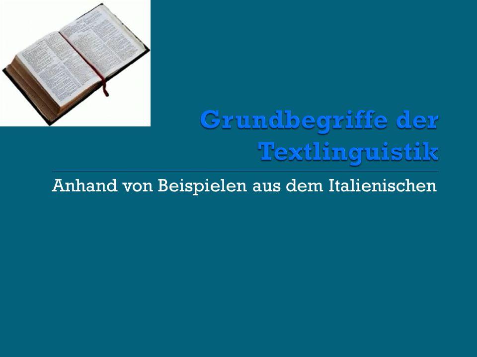 Ziel: Reduzierung des Textes auf Grundtypen (Heinemann/Viehweger )