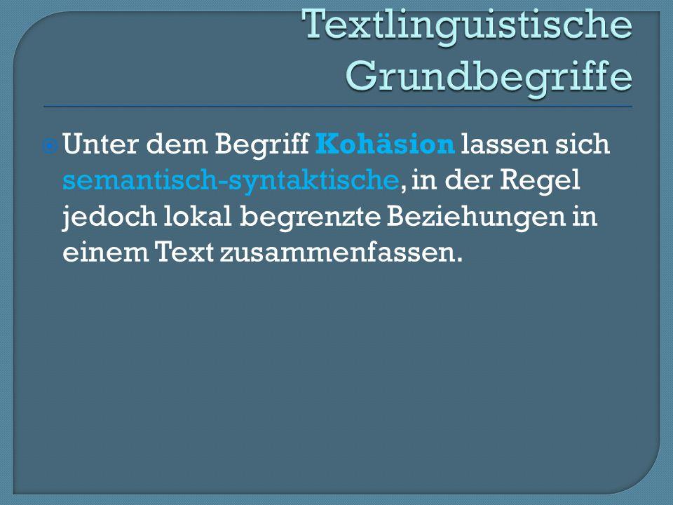 Aufgabe und Zielsetzung der Textsortenlinguistik: Ermittlung gesellschaftlich relevanter Textsorten und deren Beschreibung und Differenzierung anhand der sie bestimmenden Merkmale 66
