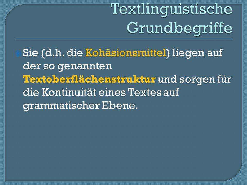 Von Kohärenz hingegen spricht man in den meisten Fällen, wenn man die lineare Sicht (die Sicht Satz für Satz ) und damit die rein sprachliche Interpretationsbasis verlässt und Texthaftigkeit als Eigenschaft begreift, die aus dem Kontext (aus der Textumgebung) heraus erklärt und beschrieben werden soll.