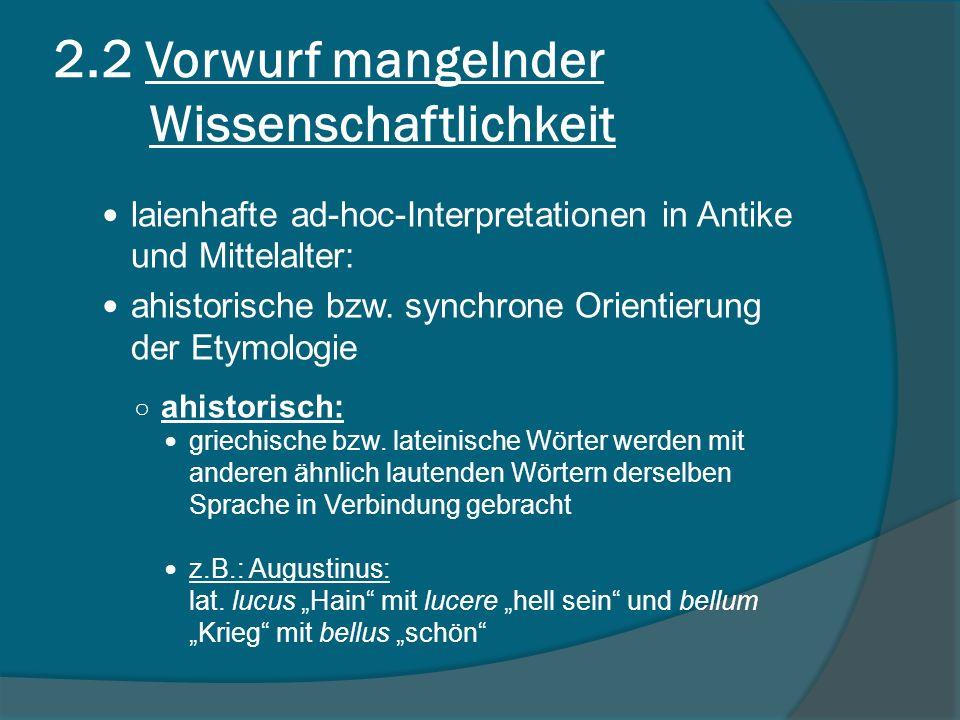 laienhafte ad-hoc-Interpretationen in Antike und Mittelalter: ahistorische bzw.