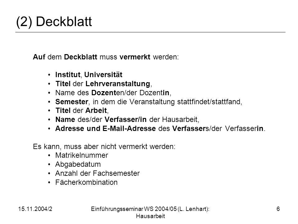 15.11.2004/2Einführungsseminar WS 2004/05 (L.